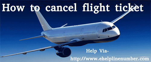How to cancel flight ticket