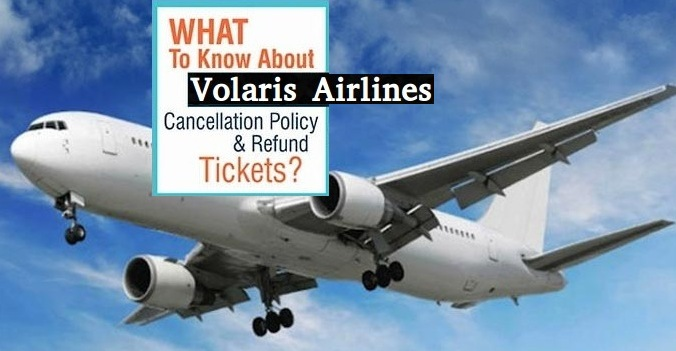 volaris-airlines-cancellation-policy